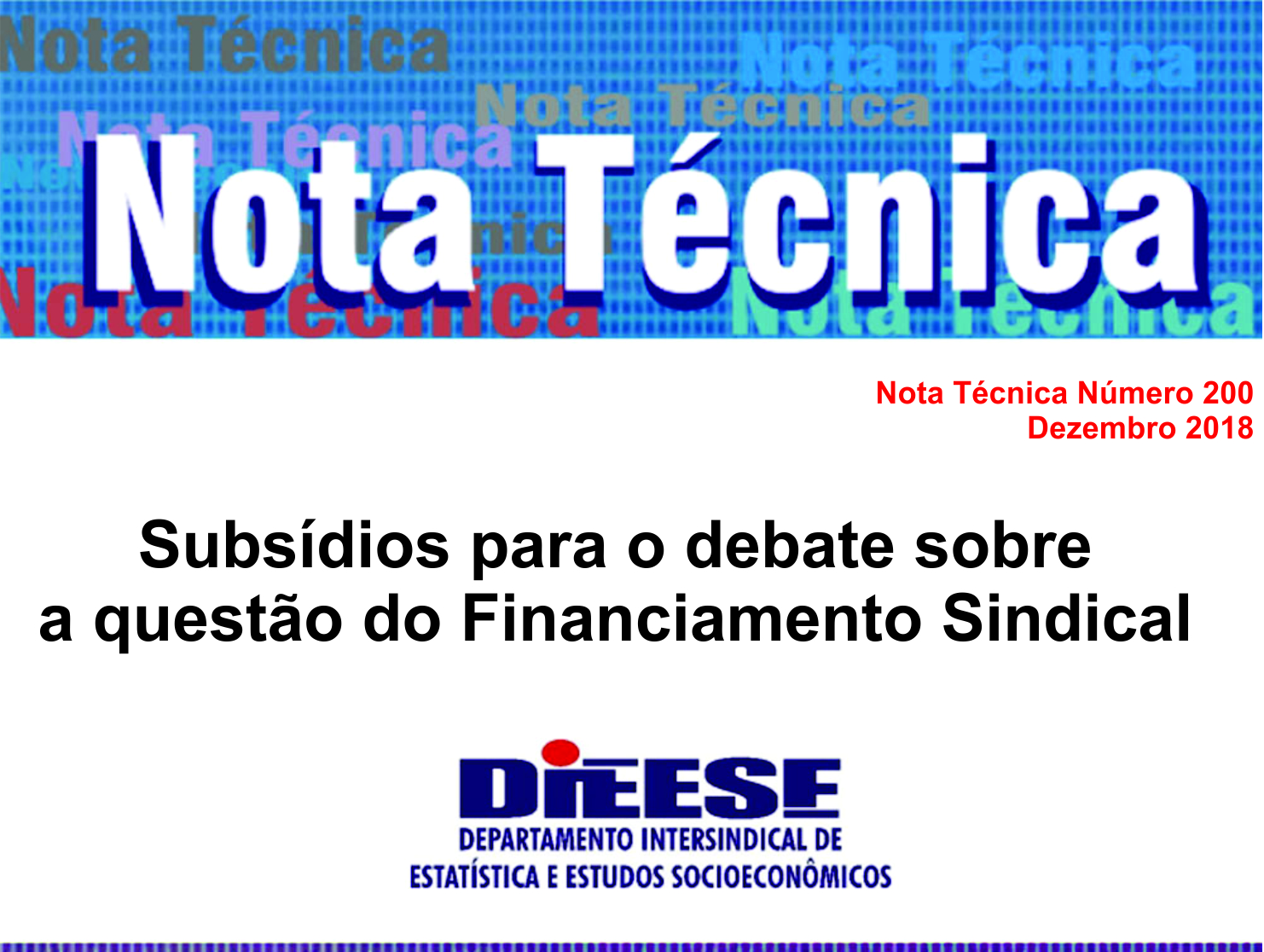 Subsídios para o debate sobre a questão do Financiamento Sindical