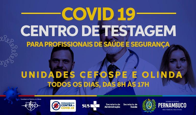 Pernambuco conta com centros de testagem para profissionais das áreas de saúde e segurança
